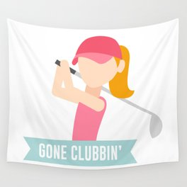 Gone Clubbin Clubbing Party Golf Club Pun Wall Tapestry