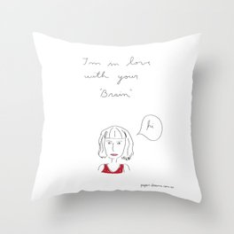 I´m in love with your brain Throw Pillow