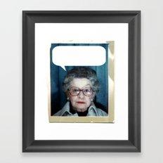 Grandmother Said... Framed Art Print