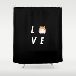 Funny Love Hamster Pun Quote Sayings Shower Curtain