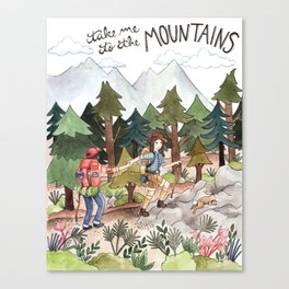 Take Me to the Mountains Canvas Print