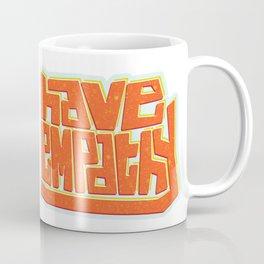 Blocky Have Empathy Coffee Mug
