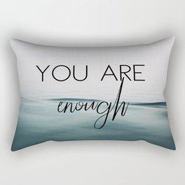 You Are Enough Rectangular Pillow