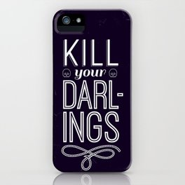 Kill Your Darlings iPhone Case