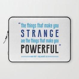 Strange is Powerful Laptop Sleeve