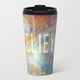 Believe -  Space and Universe Travel Mug