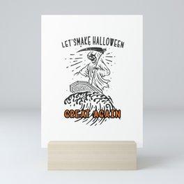 Let's Make Halloween Great Again Mini Art Print