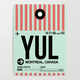 YUL Montreal Luggage Tag 2 Poster