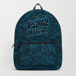 All The Right Chess Moves Backpack