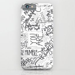 YOU ARE.. iPhone Case