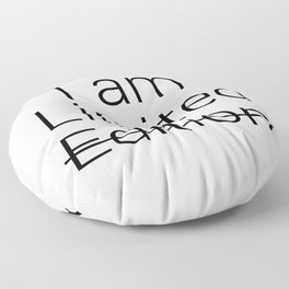 I am Limited Edition Floor Pillow