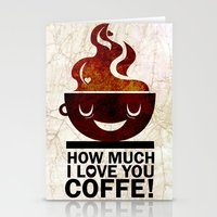coffe Stationery Cards featuring Coffe, love coffe by Nayade Limnatide
