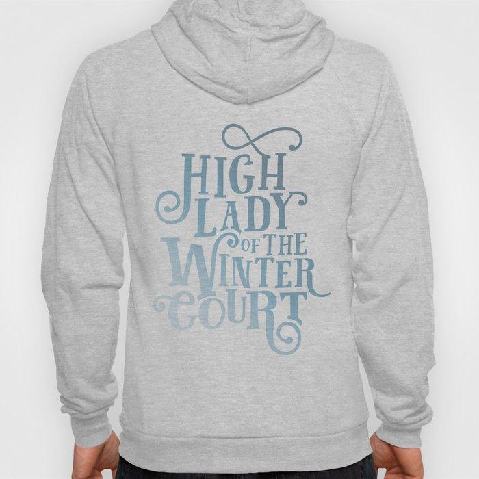 High Lady Winter Court Hoody