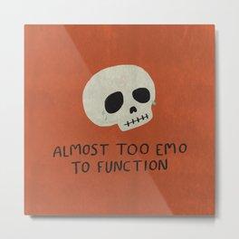 Almost Too Emo To Function (ORANGE) Metal Print