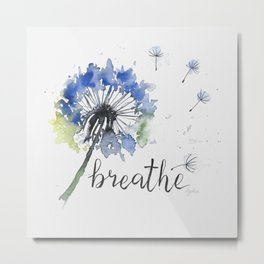 Breathe! Dandelion Floral Botanical Art Metal Print