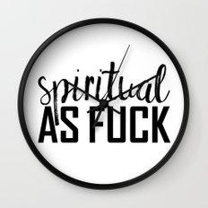 spiritual as fuck Wall Clock