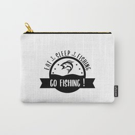Eat Sleep Fishing, Go Fishing Carry-All Pouch