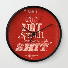 You are not Special Wall Clock