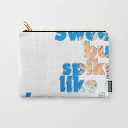 Sweet but spiky like a pineapple Carry-All Pouch