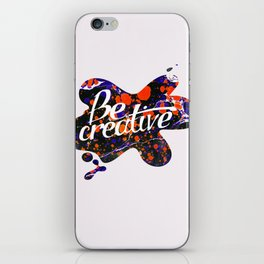 Be creative iPhone Skin
