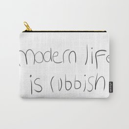 Modern Life Is Rubbish Carry-All Pouch