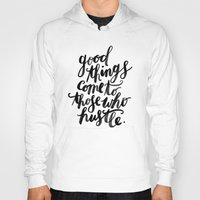 hustle Hoodies featuring hustle by rachmills