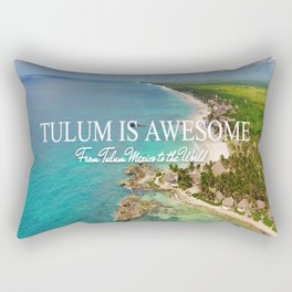 TULUM IS AWESOME BY JOSE LUIS POOL SIERRA Rectangular Pillow