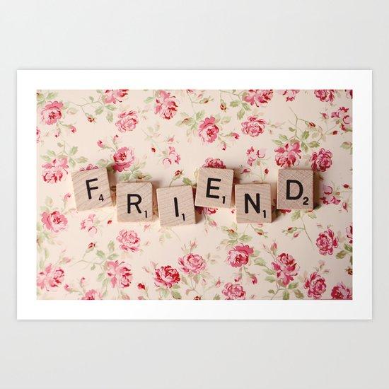 friend Art Print