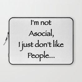 I'm not Asocial Laptop Sleeve