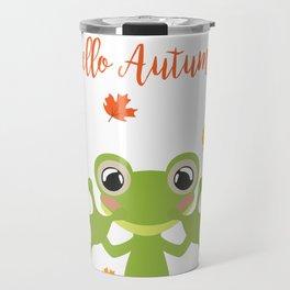 Little Frog Happy Autunm - Fall Begins Travel Mug