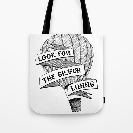 Look for the silver lining Tote Bag