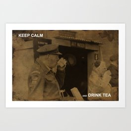 Stay calm and drink tea Art Print