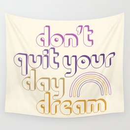 Don't Quit! Wall Tapestry