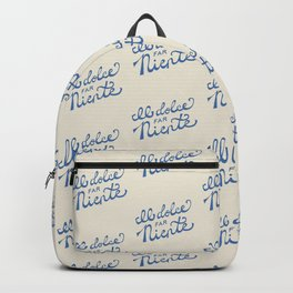 Il dolce far niente Italian - The sweetness of doing nothing Hand Lettering Backpack