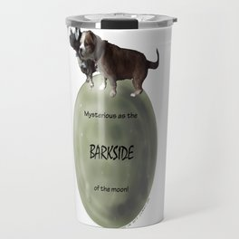 Barkside of the Moon Travel Mug