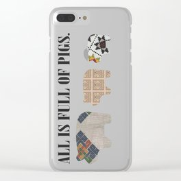 All is full of pigs Clear iPhone Case