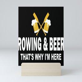 Rowing Beer Gift Rower Beer Lover Mini Art Print