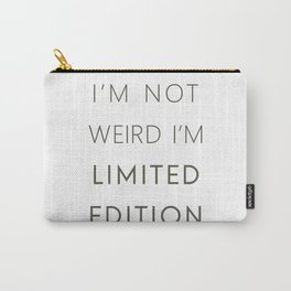 I'm Limited Edition Carry-All Pouch