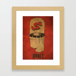 For The Love of Money Is A Root of All Evil Framed Art Print