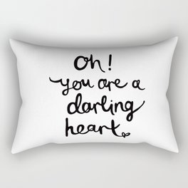 Oh, you are a Darling Heart Rectangular Pillow