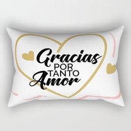 Gracias por tanto amor Rectangular Pillow