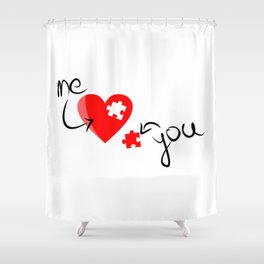 Me and You Missing Piece to my Heart Design Shower Curtain