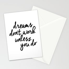 Dreams Don't Work Unless You Do black and white modern typographic quote canvas wall art home decor Stationery Cards