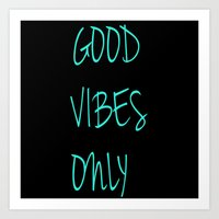 good vibes only Art Prints featuring Good Vibes Only by Poppo Inc.