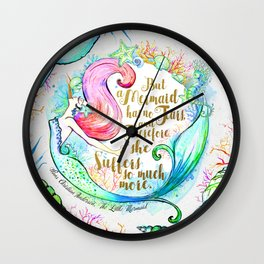 But A Mermaid Has No Tears Wall Clock