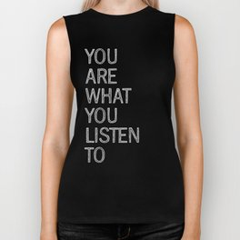 You Are What You Listen To Biker Tank