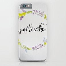 Just Breathe Watercolor Floral Wreath Slim Case iPhone 6s