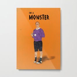 Arrested Development - Buster Bluth I'm A Monster Metal Print