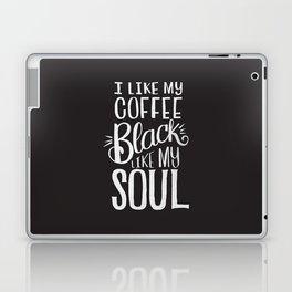 COFFEE BLACK LIKE MY SOUL Laptop & iPad Skin