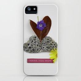Thank You Mum 2 iPhone Case